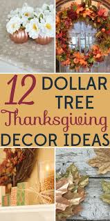 Decorating on a Budget: 12 Dollar Tree Thanksgiving Decor Ideas
