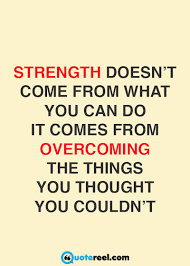 Quotes On Strength Amazing 48 Quotes About Strength Text Image Quotes QuoteReel