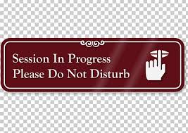 Session In Progress Door Sign Door Hanger Sign Convention Png Clipart Brand Convention