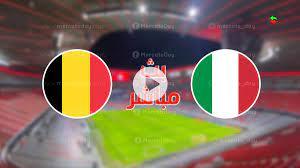 مشاهدة مباراة ايطاليا وبلجيكا في بث مباشر ببطولة يورو 2020 - ميركاتو داي
