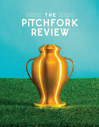 Pitchfork In Print Why A Successful Online Magazine Is Adding A