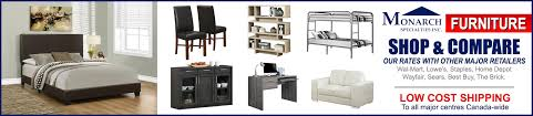 Monarch Furniture  At the Lowest Prices