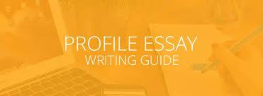 How To Write A Profile How To Write A Profile Essay Essay Tigers