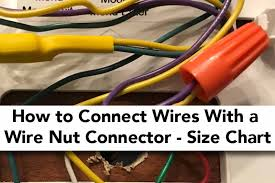 Red Wire Nut Chart How To Connect Two Wires With A Wire Nut Connector Size