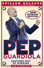 Pep Guardiola: Another Way Ofwinning: The Biography | Books | Free shipping  over £20
