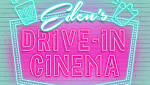 Drive-in Cinema comes to Eden Shopping Centre - Eden Shopping Centre