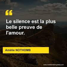 Amélie Nothomb A Dit Le Silence Est La Plus Belle Preuve De Lamour