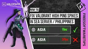 How to fix Valorant High Ping Spikes in Philippines / SEA Server -  FreeSoftwareTips