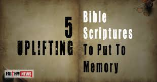 40 Uplifting Bible Scriptures To Put To Memory Faith In The News Mesmerizing Uplifting Scriptures