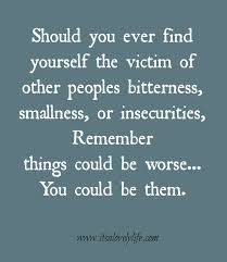 Remember Things Could Be Worse So True Pinterest Quotes Gorgeous Quotes To Mother In Law Who Is Jealous Of Mi Success