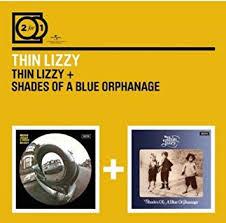 Thin Lizzy - <b>Thin Lizzy</b>/<b>Shades</b> of a Blue Orphanage - Amazon.com ...