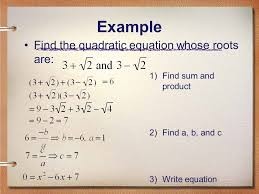 example find the quadratic equation whose roots are