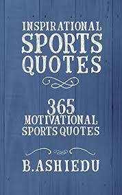 Inspirational Quotes For Athletes Cool Amazon Inspirational Sports Quotes 48 Motivational Sports