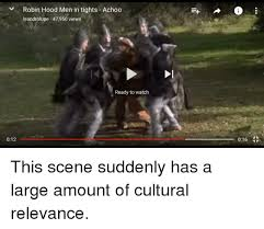 funny robin hood men in tights memes of 2017 on me me funny watch and watches v robin hood men in tights achoo leandrolupe 47 950