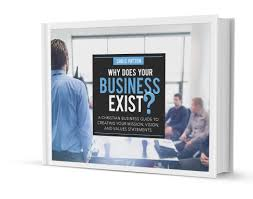 an example mission vision and core values christian faith at work why does your business exist ebook