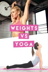 weights vs yoga which one will give you the body you want