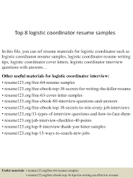 Top 8 logistic coordinator resume samples In this file, you can ref resume  materials for ...