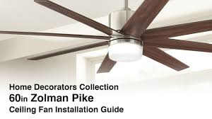how to install the zolman pike ceiling fan from home decorators