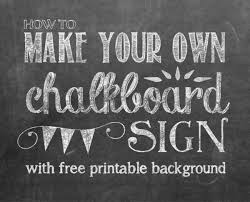 chalkboard fonts free how to make your own printable chalkboard sign