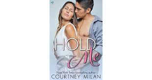 <b>Hold Me</b> (Cyclone, #2) by Courtney Milan