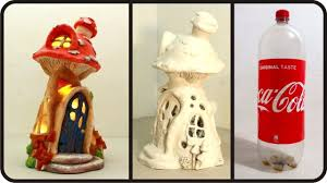 Make A Mushroom Fairy House Lamp Using Coke Plastic Bottle