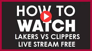 Lakers vs Clippers Live Stream NBA on Reddit, Team news, Game Scores, how  to watch the match, scores, predictions - Programming Insider