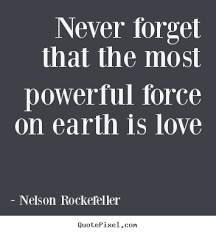 Powerful Love Quotes Inspiration Powerful Love Quotes Interesting Nelson Rockefeller Picture Quotes
