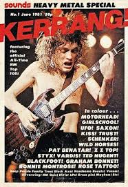Kerrang Official Rock Chart First Ever Issue Of Kerrang Magazine In 2019 Heavy Metal