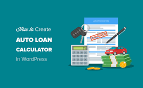 How To Create An Auto Loan Car Payment Calculator In Wordpress