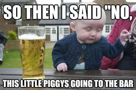 Drunk Baby: Another Damn Baby Advice Meme | Slacktory via Relatably.com