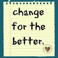 change for the better quotes. Change For The Better Intended Quotes