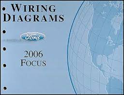 2006 ford focus wiring schematic online schematic diagram \u2022 2012 ford focus headlight wiring diagram 2006 ford focus wiring diagram manual original rh faxonautoliterature com 2006 ford focus headlight wiring diagram 2012 ford focus wiring diagram