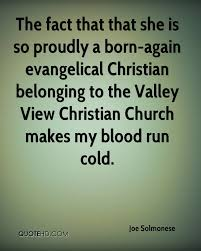 Born Again Christian Quotes Best of Joe Solmonese Quotes QuoteHD