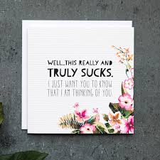 This Truly Sucks Sympathy Card
