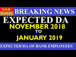 New Da Chart For Bank Employees Expected Da For Bank Employees From November 2018 To January 2019