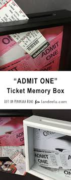 best ideas about ticket stub box anniversary admit one ticket memory box