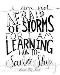 Louisa May Alcott on Pinterest | Facing Fear, Quote and Storms via Relatably.com