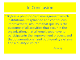 kaizen and the toyota way gerald j hasselman ed d ppt 37 in conclusion ldquotqm