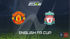 West ham/doncaster sheff united/plymouth vs. 2020 21 Fa Cup Man Utd Vs Liverpool Preview Prediction The Stats Zone