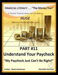 Predict My Paycheck 43 Best Financial Literacy The Money Trail Images Financial