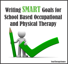 writing smart goals for school based ot and pt your therapy source