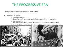 progressive era reforms essay progressive era reforms essay start studying progressive era essay b learn vocabulary terms and more flashcards games and other study tools
