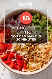 Limit the amount of convenience foods you eat. 15 Dinners For Healthy Cholesterol You Can Make In 20 Minutes Quick Healthy Meals Healthy Supper Heart Healthy Dinners