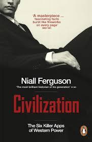 civilization the six apps of western power co uk niall ferguson 9780141044583 books