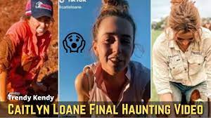 Caitlyn Loane Final Haunting Video ...