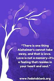 Alzheimers Quotes Impressive Alzheimers Can't Take Love Away Mindcrowd Tgen Wwwmindcrowdorg