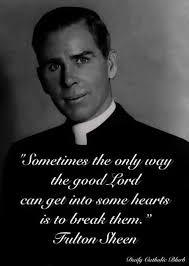 Catholic Quotes 34 Inspiration Pin By Sushmitha David On Saints Pinterest Fulton Sheen Fulton