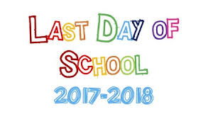 Image result for last day of school