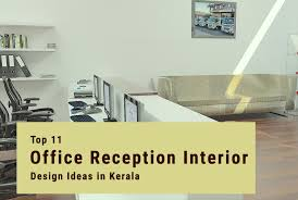 office reception layout ideas. Top 11 Office Reception Interior Design Ideas In Kerala Layout