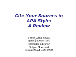 Ppt Cite Your Sources In Apa Style A Review Powerpoint